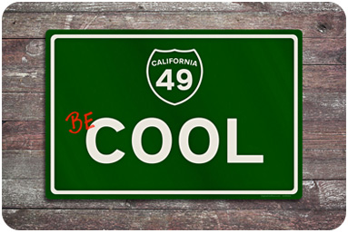 Be Cool Road Sign